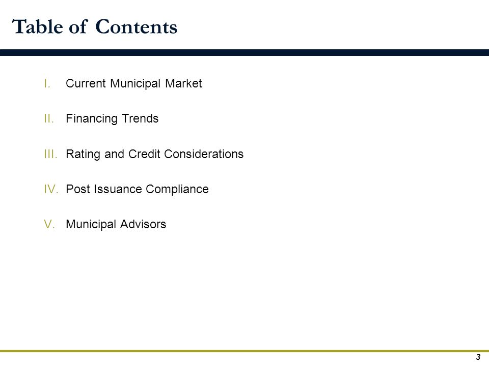 Table of Contents Current Municipal Market Financing Trends