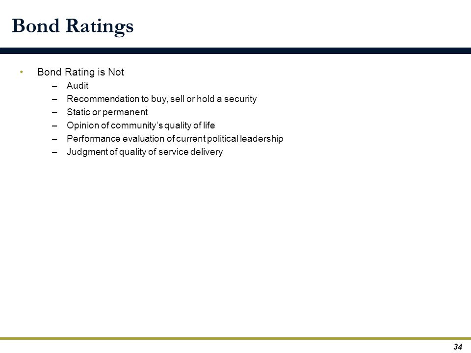 Bond Ratings Bond Rating is Not Audit