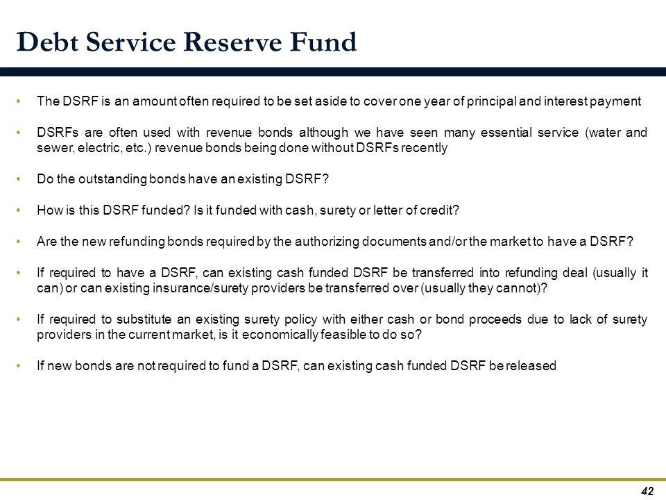 Debt Service Reserve Fund