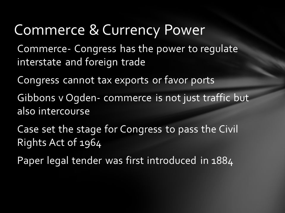 Commerce & Currency Power