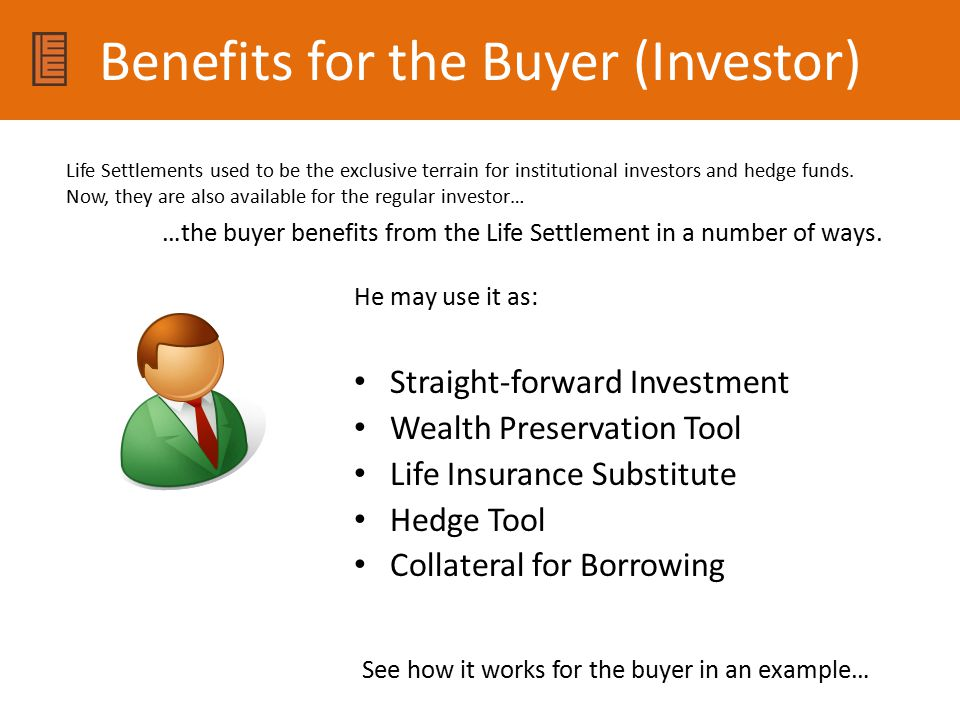 Benefits for the Buyer (Investor)