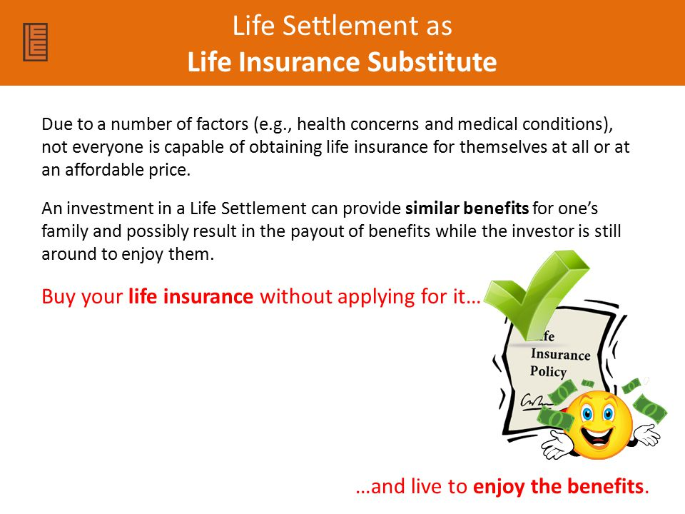 Life Settlement as Life Insurance Substitute