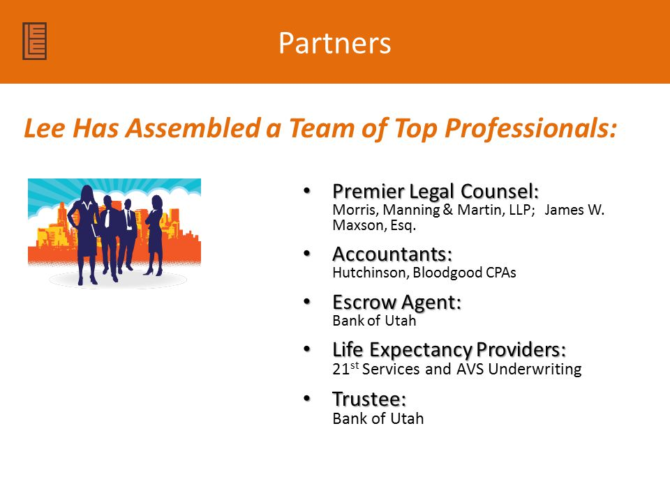 Partners Lee Has Assembled a Team of Top Professionals: