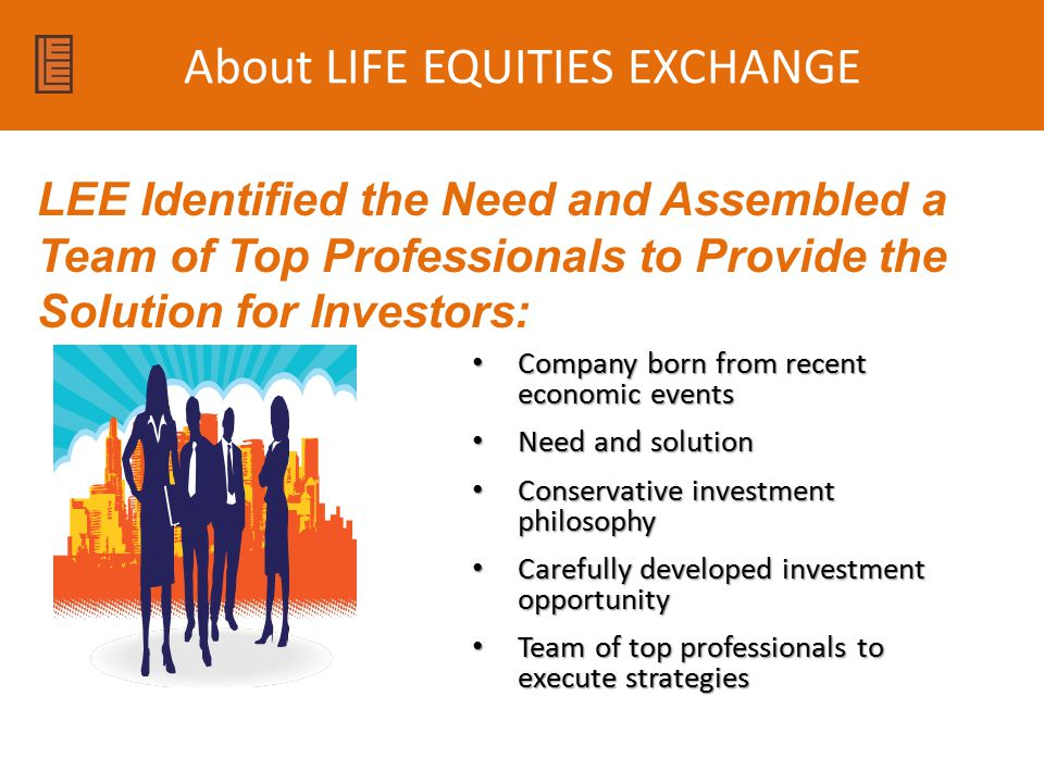 About LIFE EQUITIES EXCHANGE
