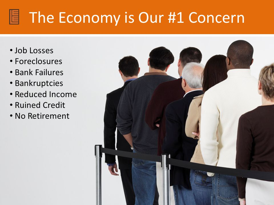 The Economy is Our #1 Concern