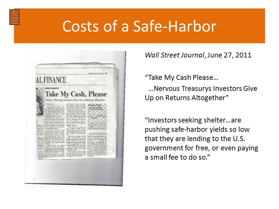 Costs of a Safe-Harbor