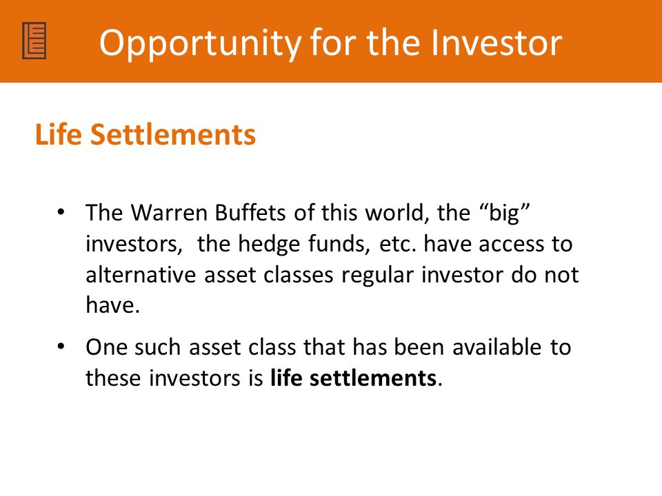 Opportunity for the Investor