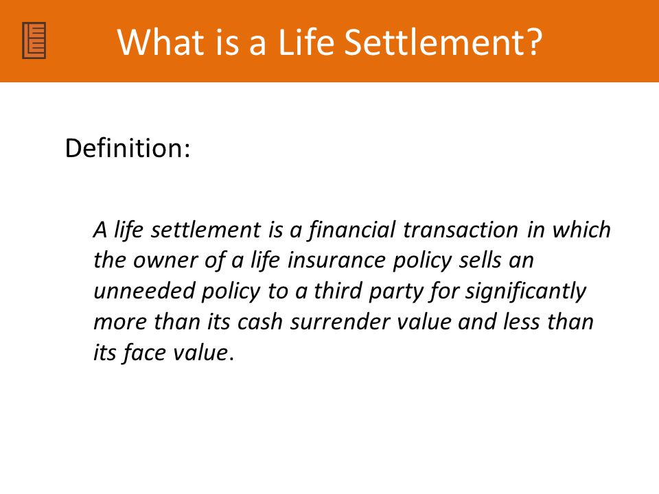 What is a Life Settlement