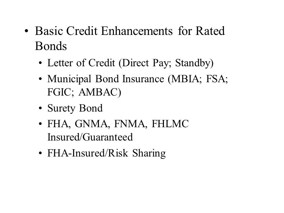 Basic Credit Enhancements for Rated Bonds