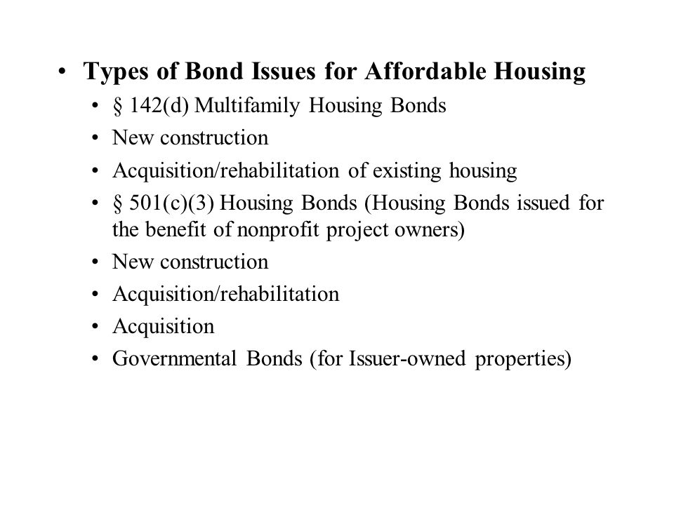 Types of Bond Issues for Affordable Housing