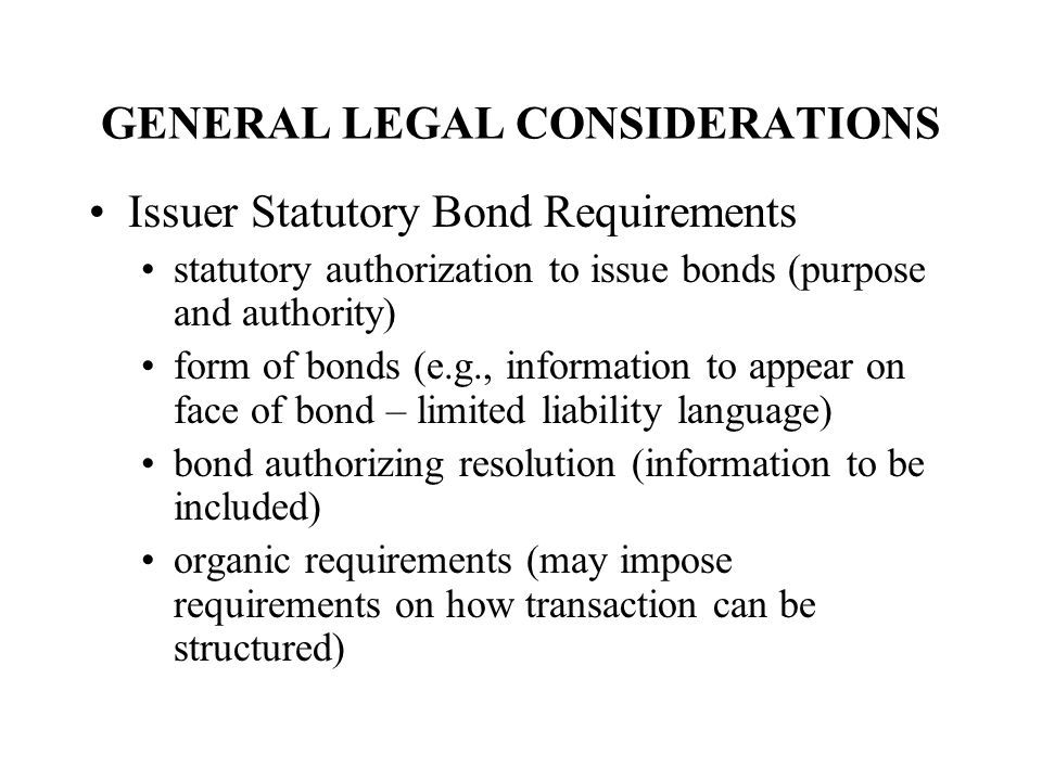 GENERAL LEGAL CONSIDERATIONS