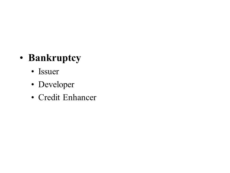 Bankruptcy Issuer Developer Credit Enhancer