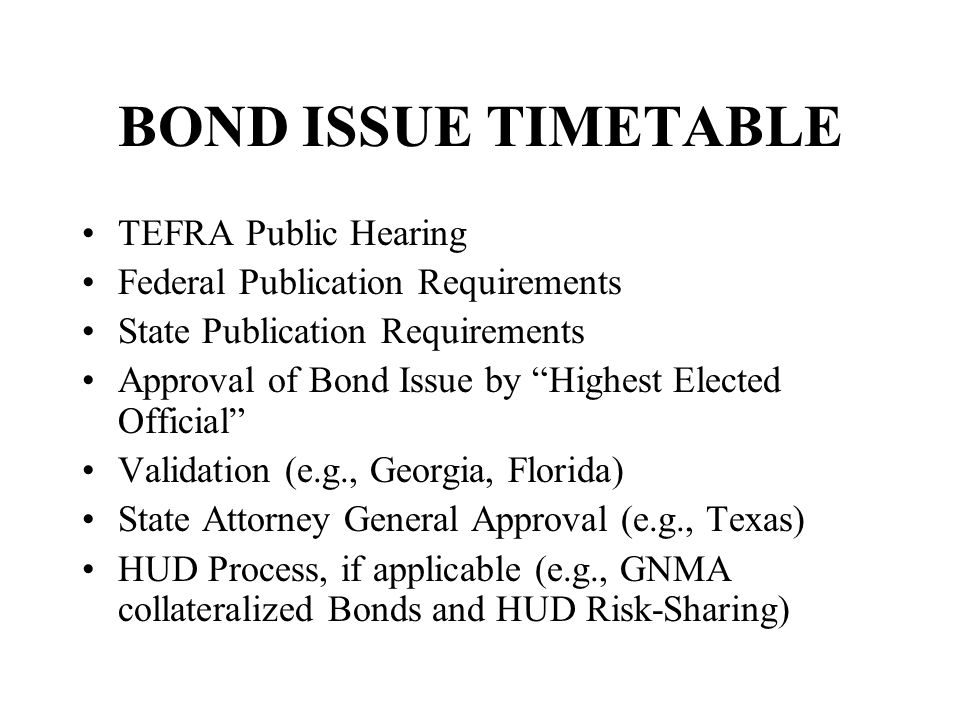 BOND ISSUE TIMETABLE TEFRA Public Hearing