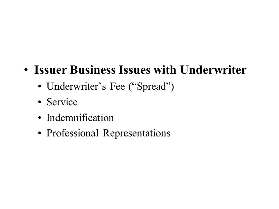Issuer Business Issues with Underwriter