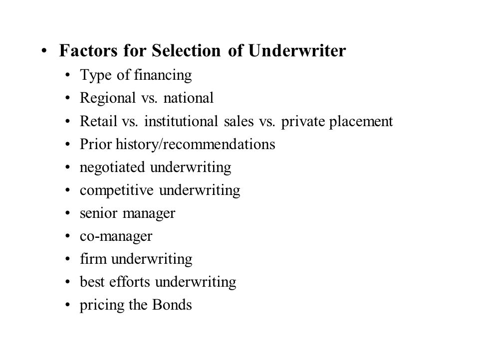 Factors for Selection of Underwriter