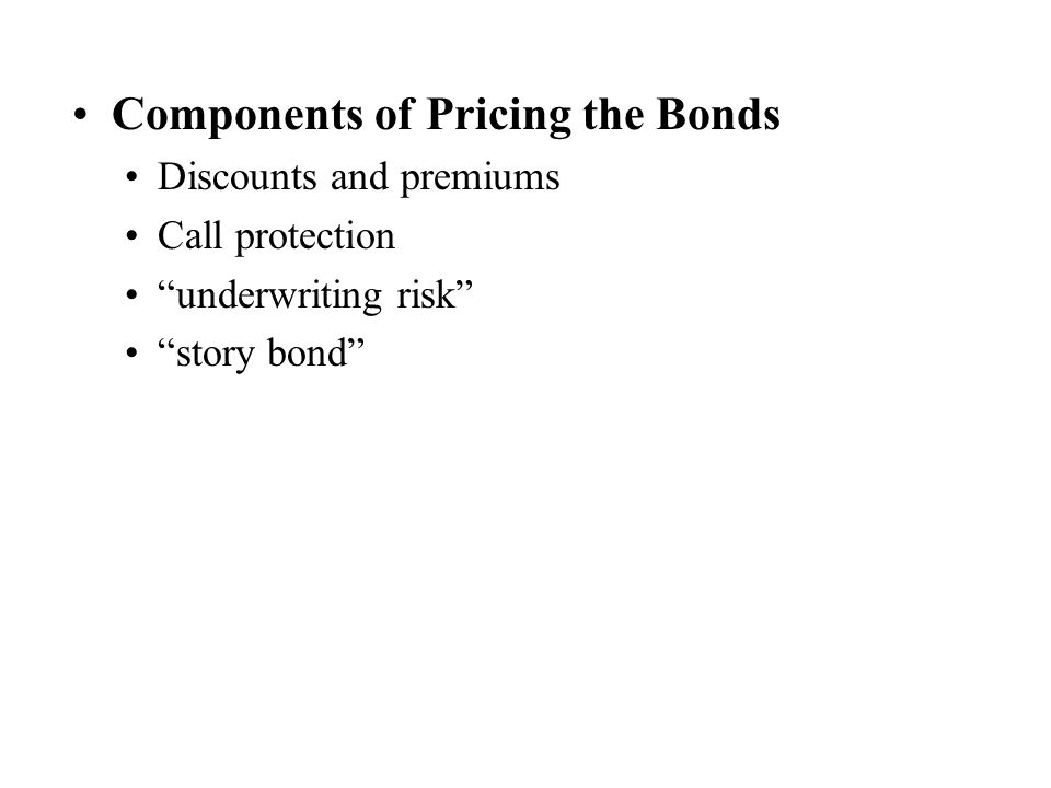 Components of Pricing the Bonds