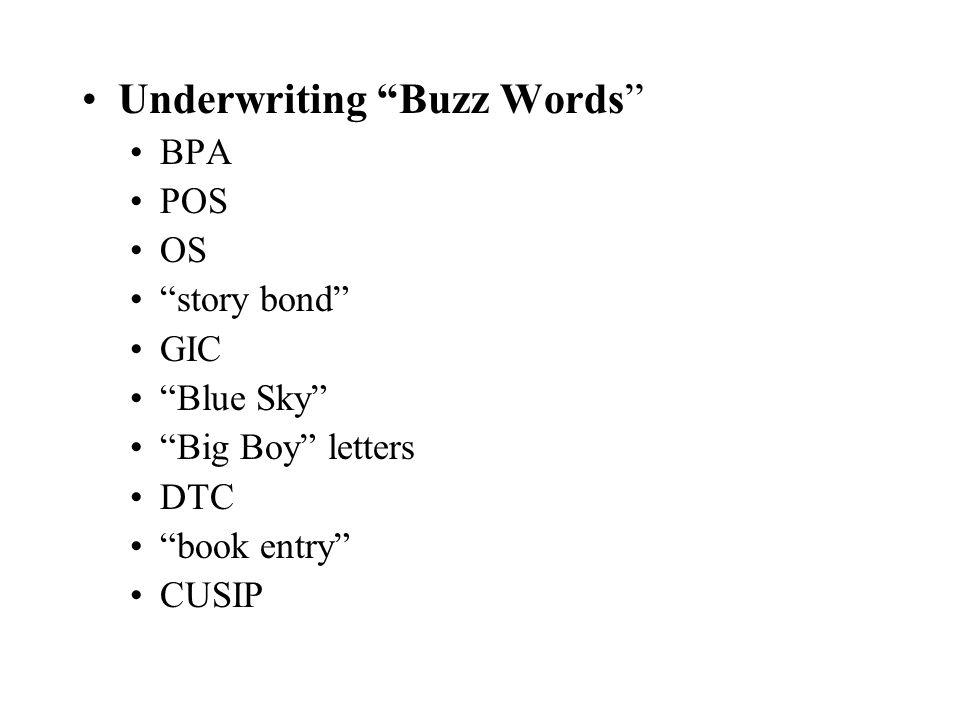 Underwriting Buzz Words