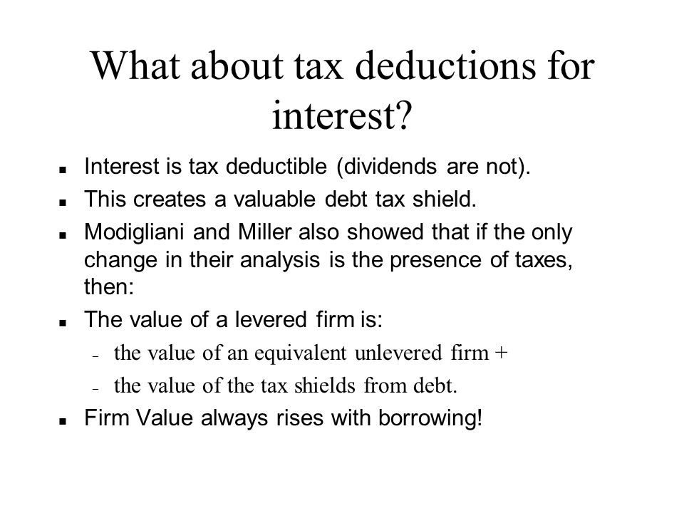 What about tax deductions for interest