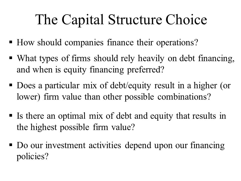 The Capital Structure Choice