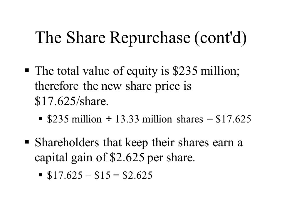 The Share Repurchase (cont d)