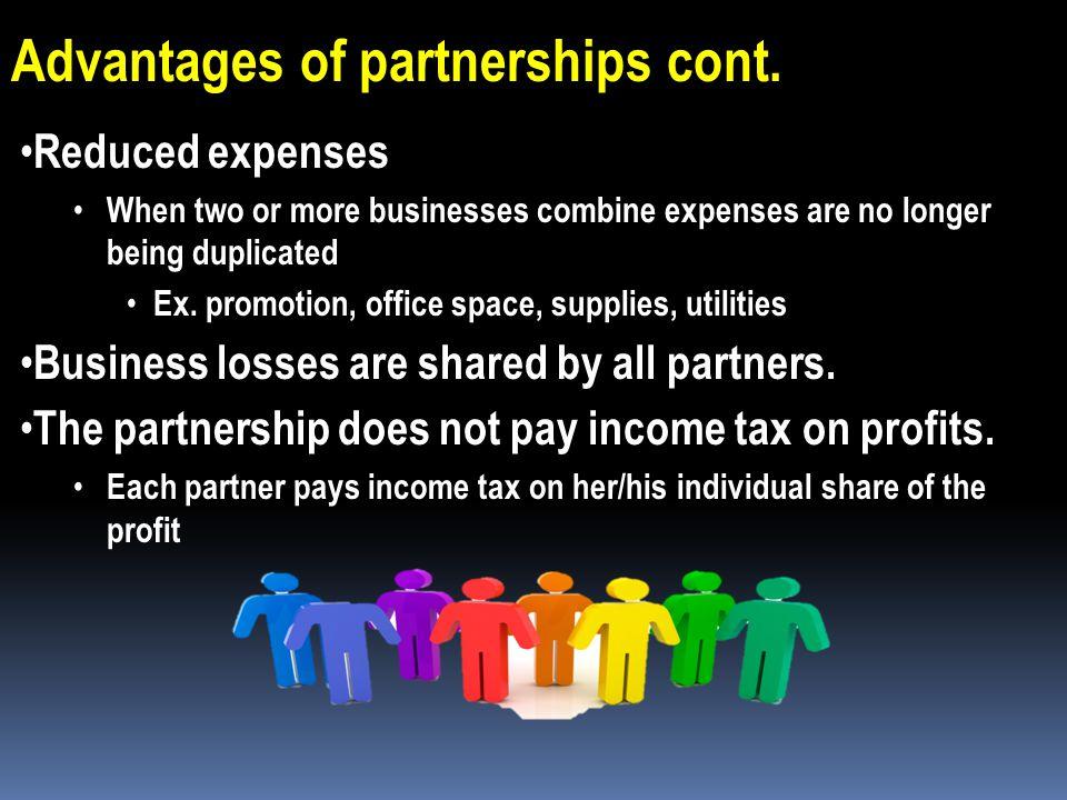 Advantages of partnerships cont.