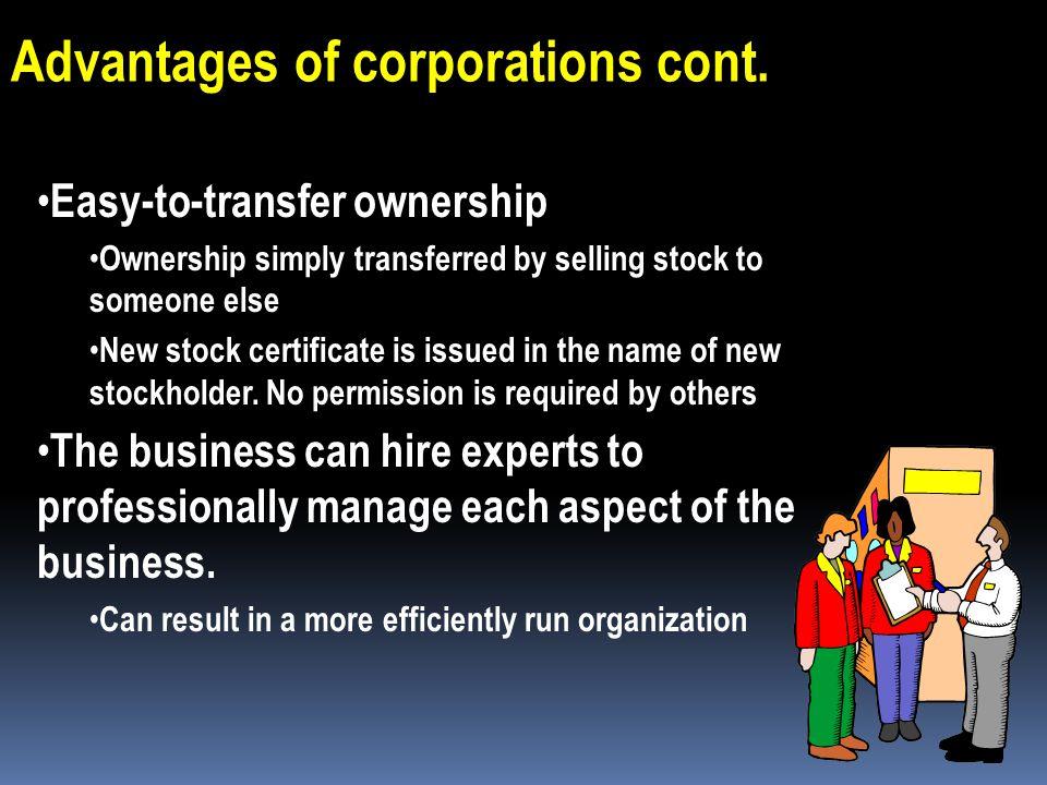 Advantages of corporations cont.