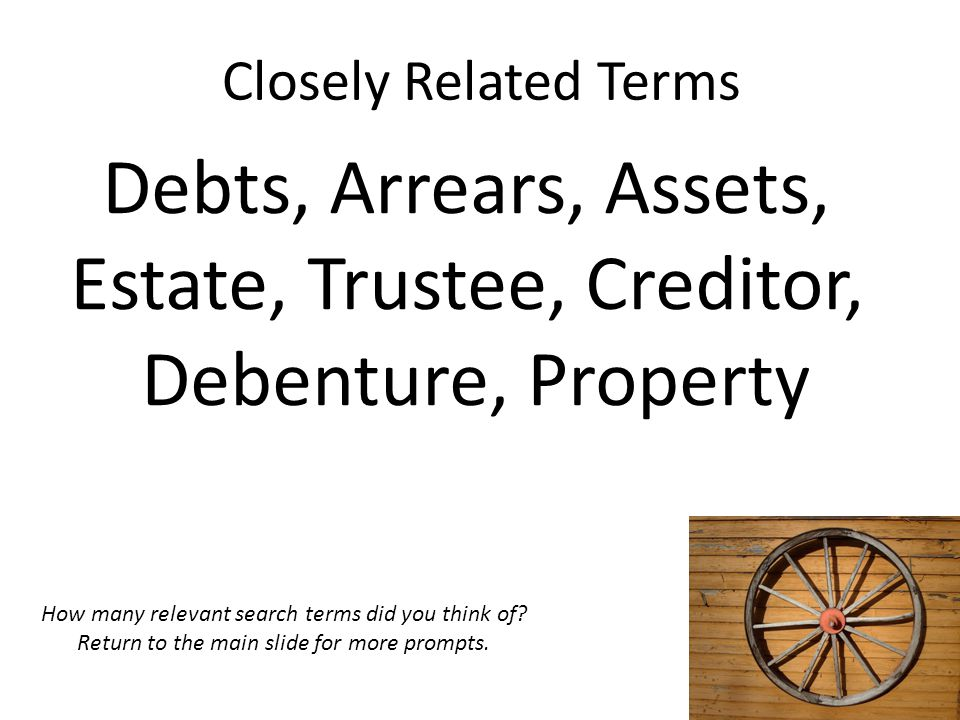 Estate, Trustee, Creditor, Debenture, Property