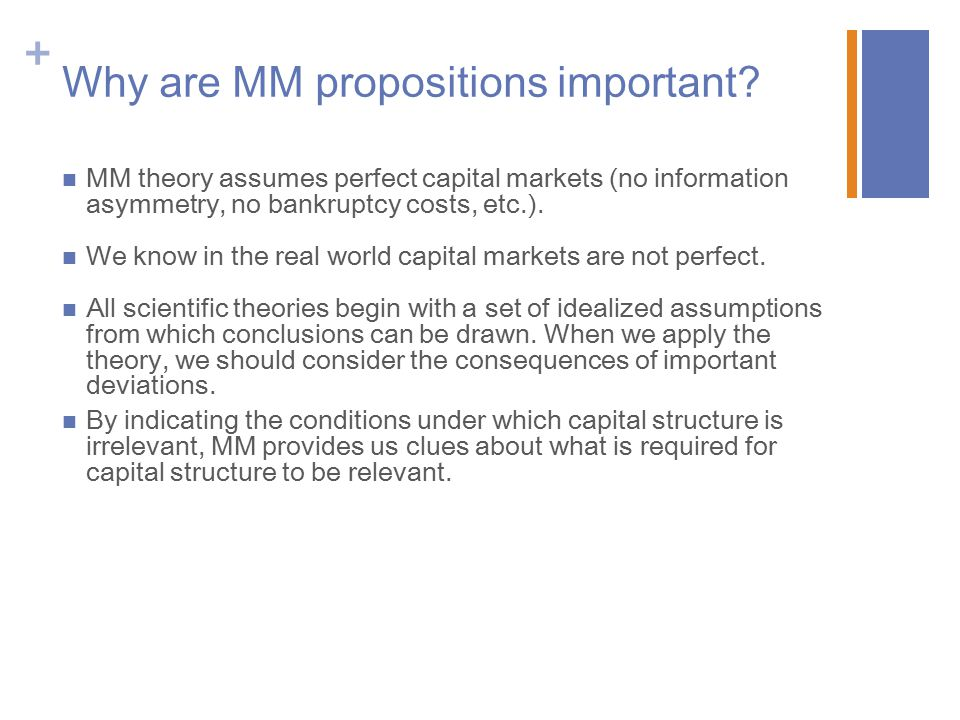 Why are MM propositions important