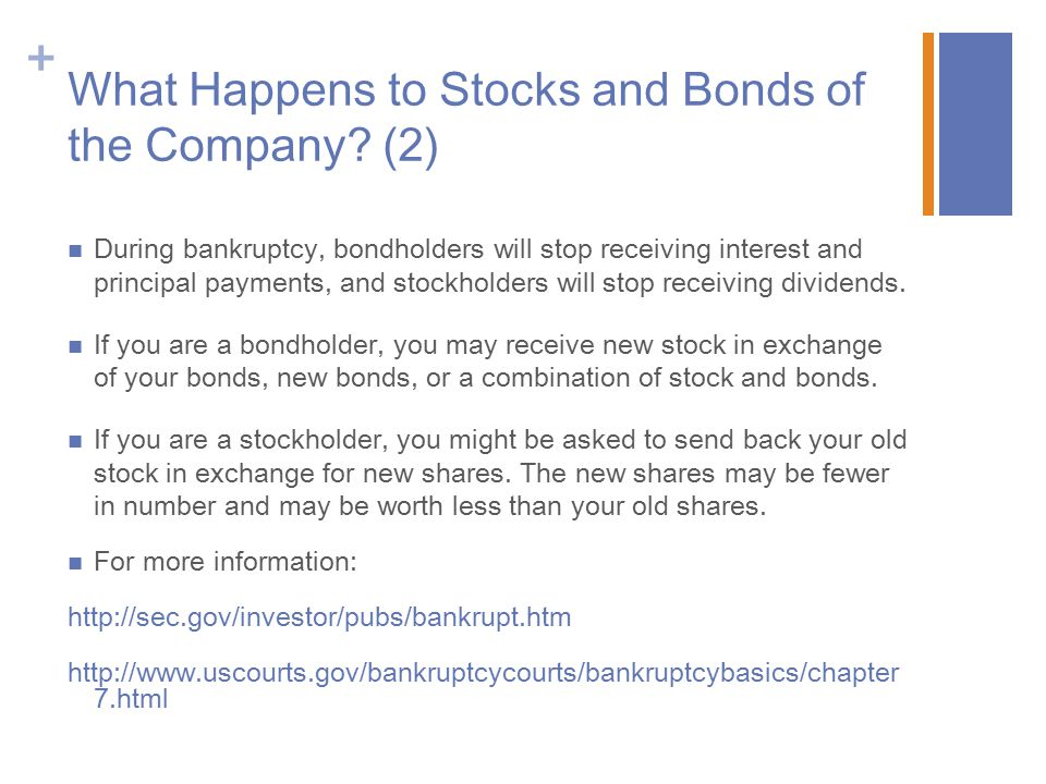 What Happens to Stocks and Bonds of the Company (2)