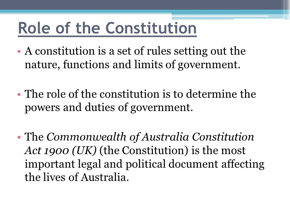 Role of the Constitution