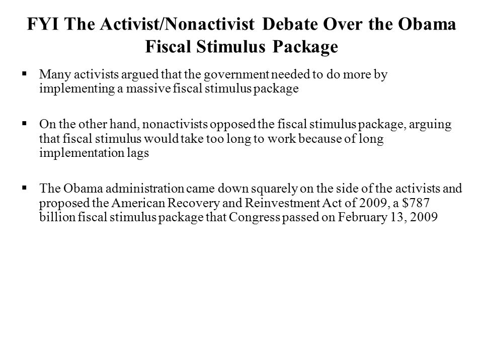 FYI The Activist/Nonactivist Debate Over the Obama Fiscal Stimulus Package