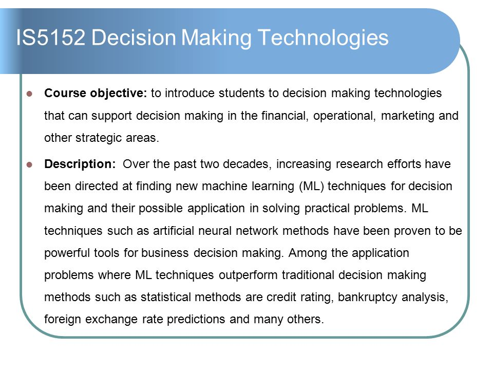 IS5152 Decision Making Technologies