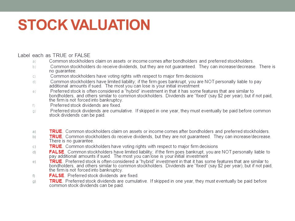STOCK VALUATION Label each as TRUE or FALSE