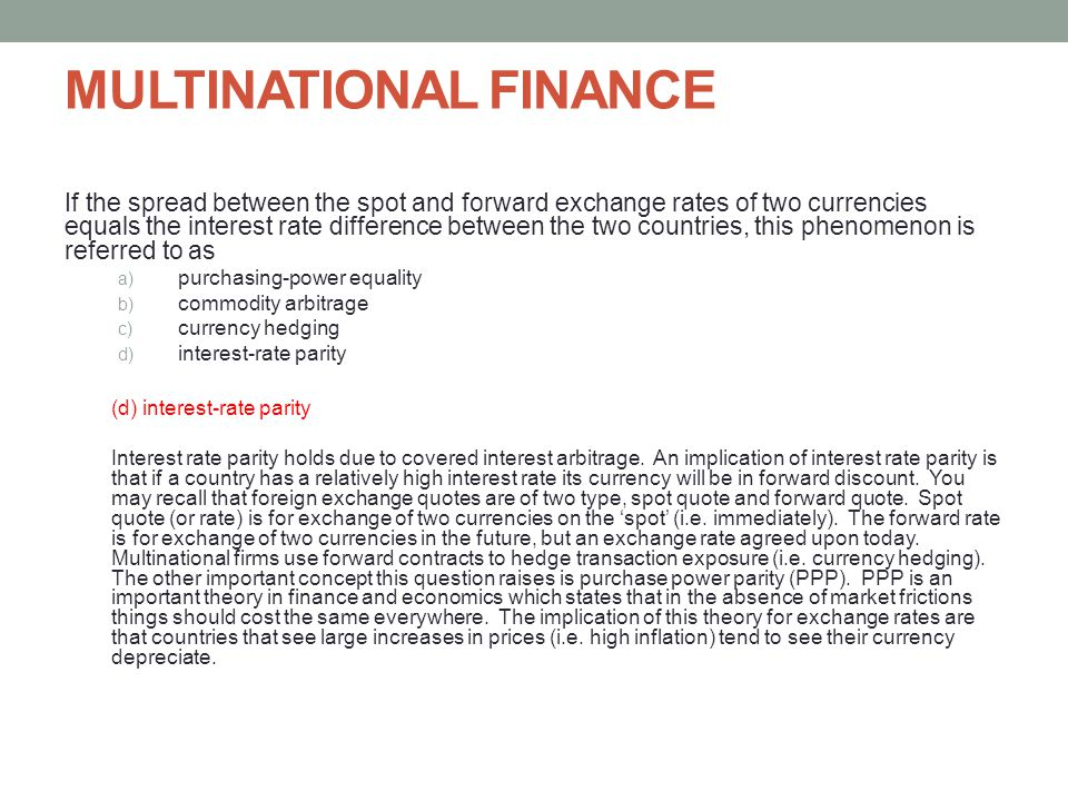 should multinational firms hedge foreign exchange rate risk Ular risk is known as transaction risk and is associated with foreign exchange rates internationall aw s ection foreign currency risk: minimizing transaction exposure by michael rates is the cost of a money market hedge in general, companies must pay more to borrow funds than they can.