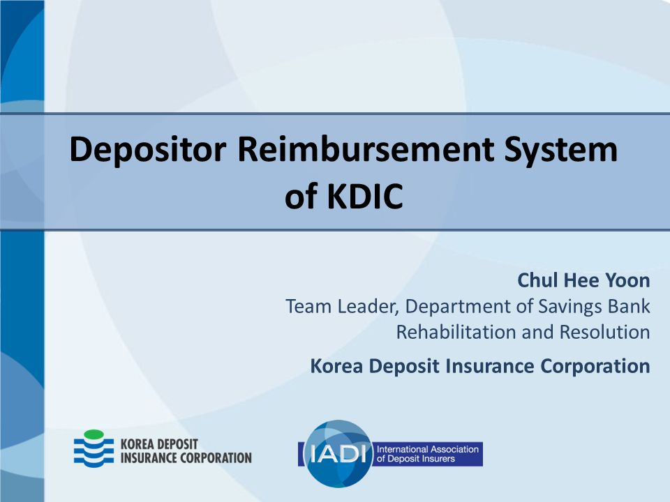Depositor Reimbursement System of KDIC