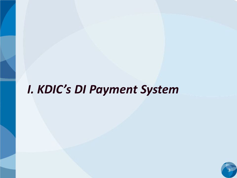 I. KDIC's DI Payment System
