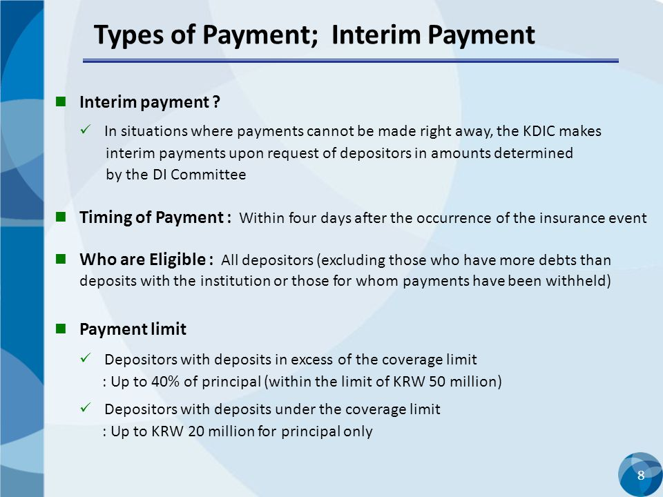 Types of Payment; Interim Payment