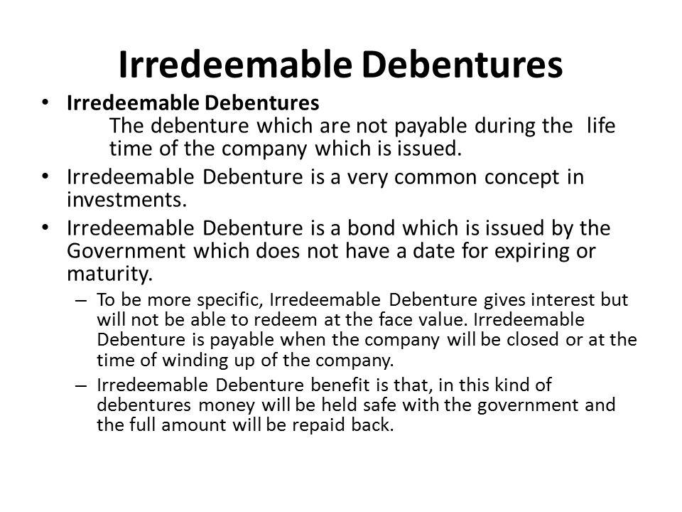 Irredeemable Debentures