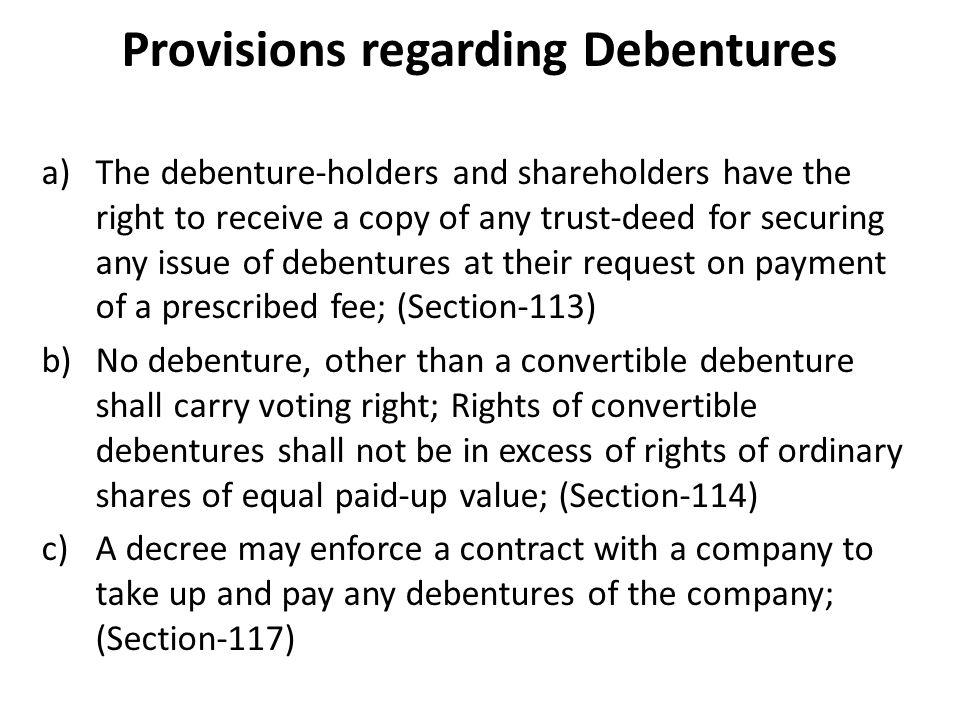 Provisions regarding Debentures