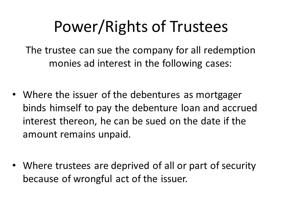 Power/Rights of Trustees