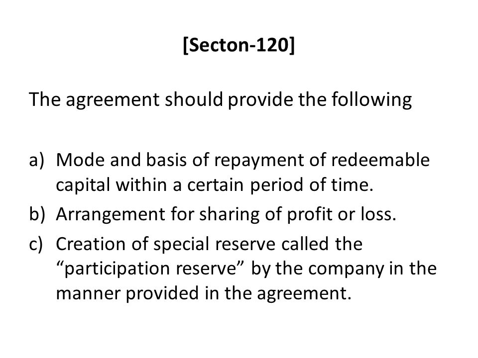 The agreement should provide the following