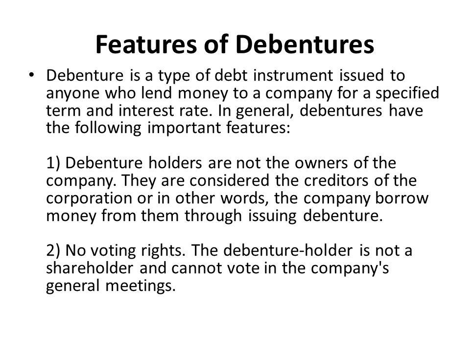 Features of Debentures