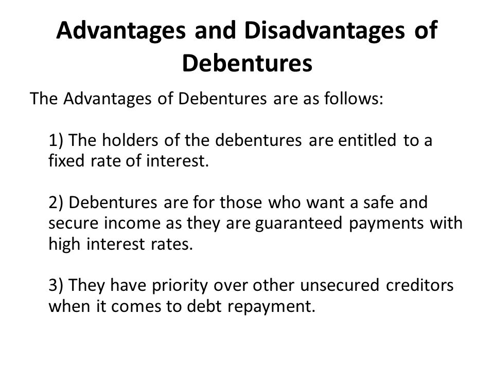 Advantages and Disadvantages of Debentures