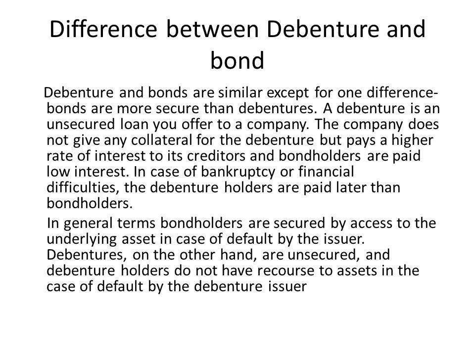 Difference between Debenture and bond