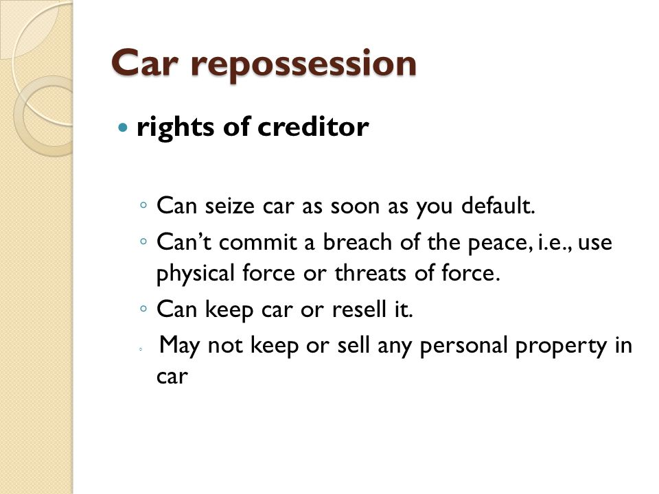 Car repossession rights of creditor
