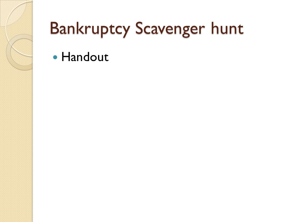 Bankruptcy Scavenger hunt