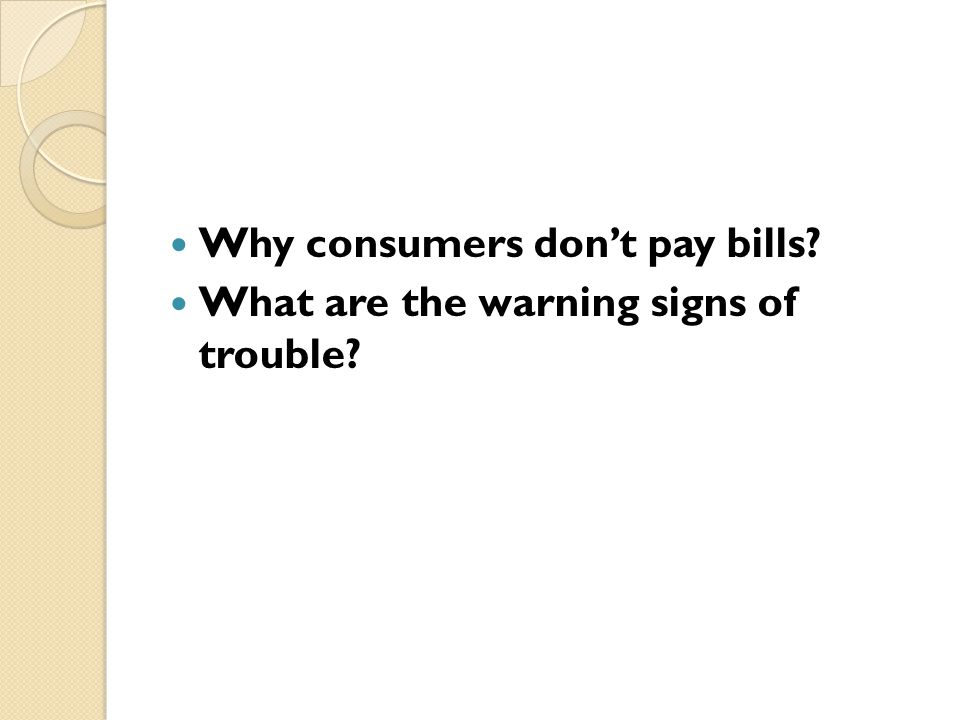 Why consumers don't pay bills