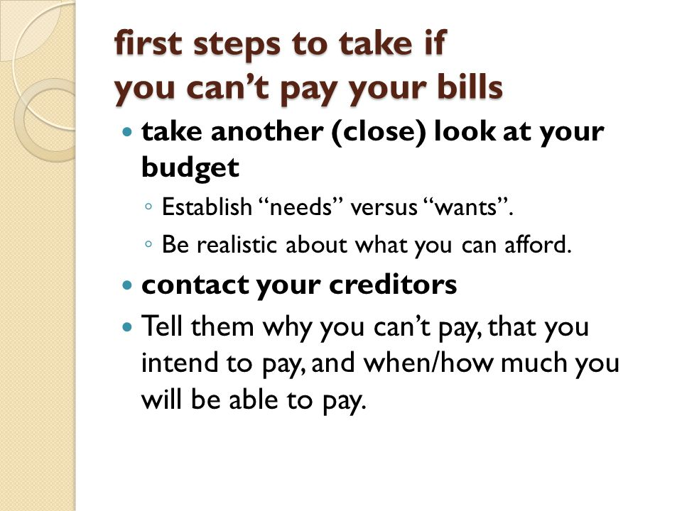 first steps to take if you can't pay your bills