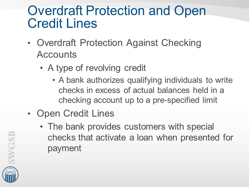 Overdraft Protection and Open Credit Lines