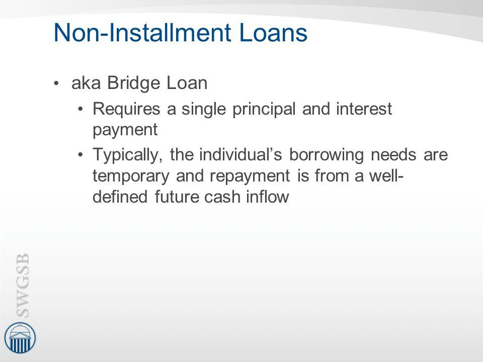 Non-Installment Loans